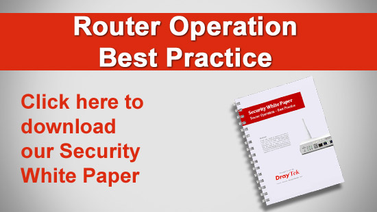 DrayTek security White Paper - router operation - best practice
